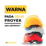 Warna Helm Proyek Berdasarkan Jabatan